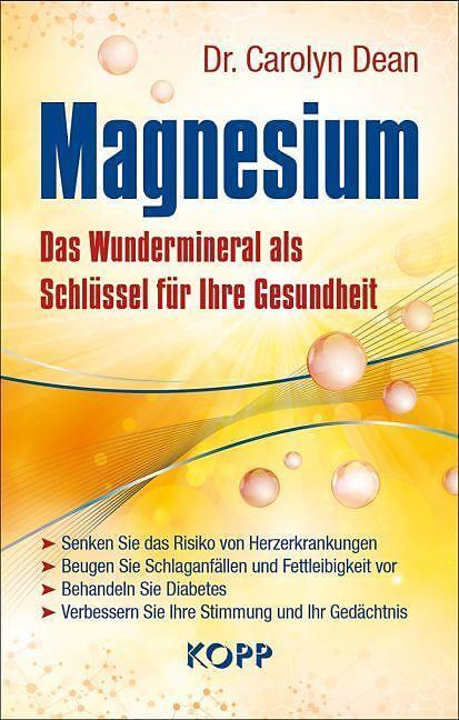 Magnesium von Dr. Carolyn Dean